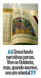 """""""Cresci lendo narrativas persas. Vivo no Ocidente, mas, quando escrevo, sou um oriental"""" (Foto: Reprodução)"""