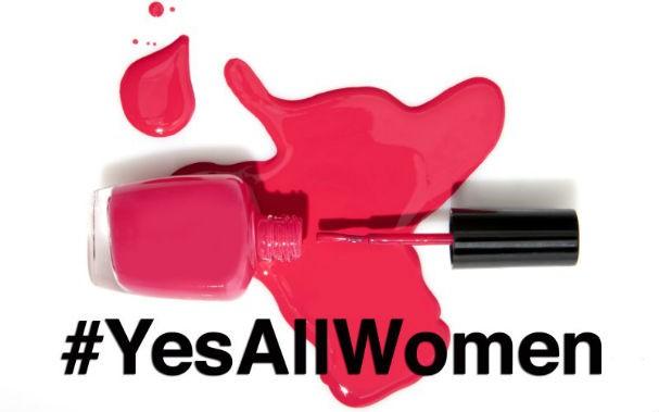 #YesAllWomen, a hashtag que virou manifesto virtual