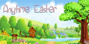 Anytime Easter (Foto: Reprodução)