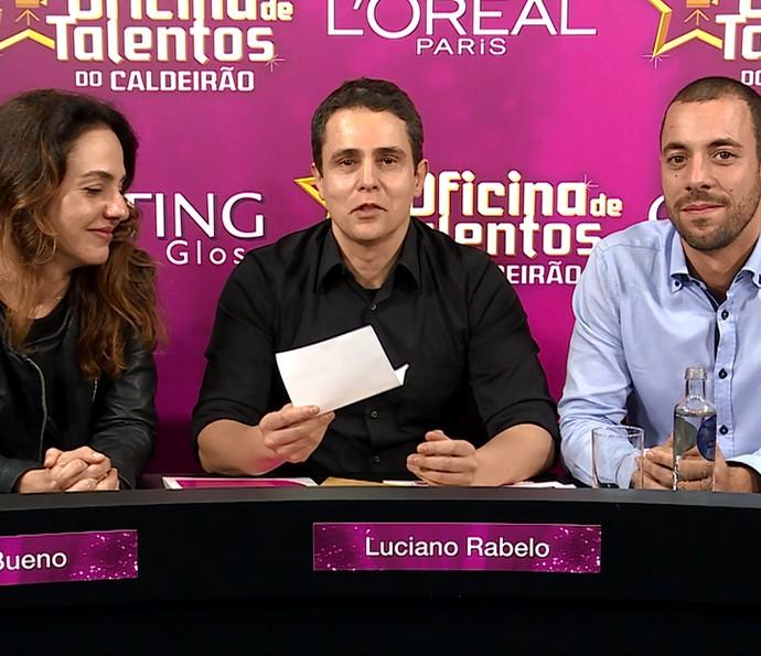 Os preparadores de elenco Bruna Bueno, Luciano Rabelo e Guilherme Gobbi escolheram as 4 semifinalistas (Foto: TV Globo)