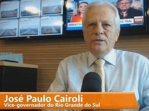 Vice-governador do Rio Grande do Sul, José Paulo Cairoli, entrevista, rádio Gaúcha (Foto: Reprodução/Facebook)