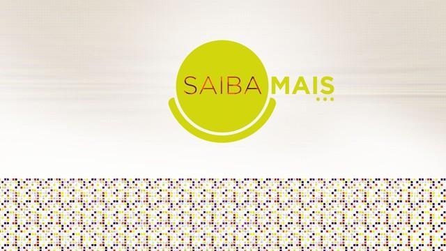 Quadro Saiba Mais do programa Viver Bem (Foto: Arte/TV Tribuna)
