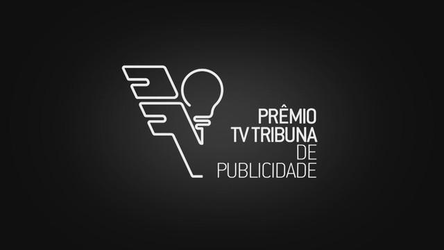 Prêmio TV Tribuna de Publicidade  (Foto: Reprodução/TV Tribuna)