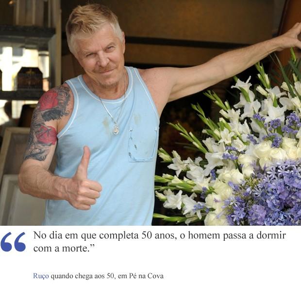 Frase Ruço (Foto: Pé na Cova/TV Globo)
