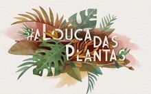 A Louca Das Plantas