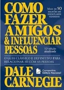How To Win Friends and Influence People (Foto: Divulgação)