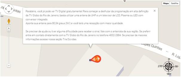 Funcinalidade mostra para onde apontar a antena para ver a Globo com toda a qualidade do sinal digital (Foto: Globo)