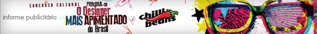 Header Chilli Beans (Foto: Divulgação)