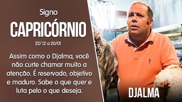 Capricórnio - Djalma (Foto: Gshow)