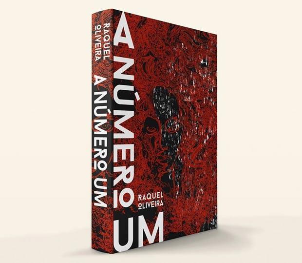 """A capa de """"A Número Um"""", romance baseado NAS Memórias de Raquel Que pretende escrever Uma trilogia (Foto: Divulgação)"""