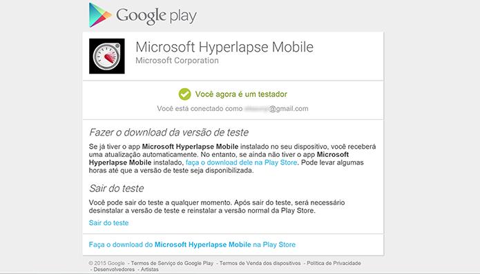 Hyperlapse Mobile para Android poderá ser baixado após usuário se cadastrar no programa de testes (Foto: Reprodução/Elson de Souza)
