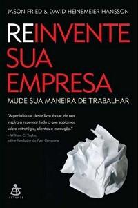 Rework (Reinvente sua Empresa) (Foto: Divulgação)