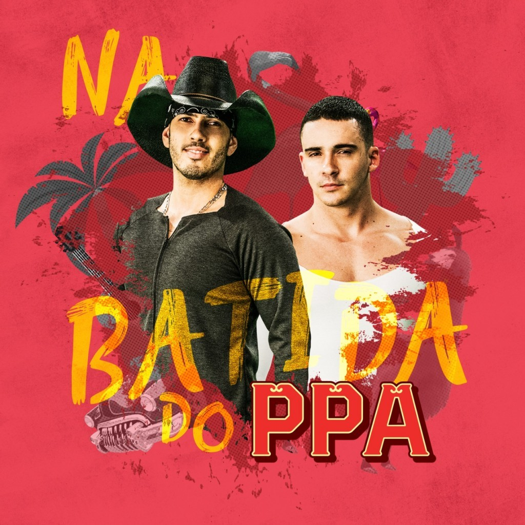 'Na Batida do PPA'  o novo EP de Pedro Paulo e Alex (Foto: Divulgao)