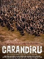 Cartaz do filme Carandiru (Foto: Divulgação)