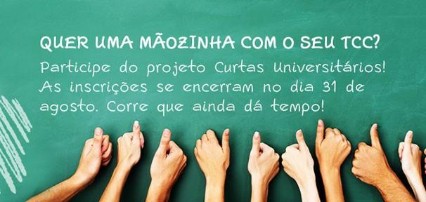 Participe do Curtas Universitários (Foto: Divulgação)