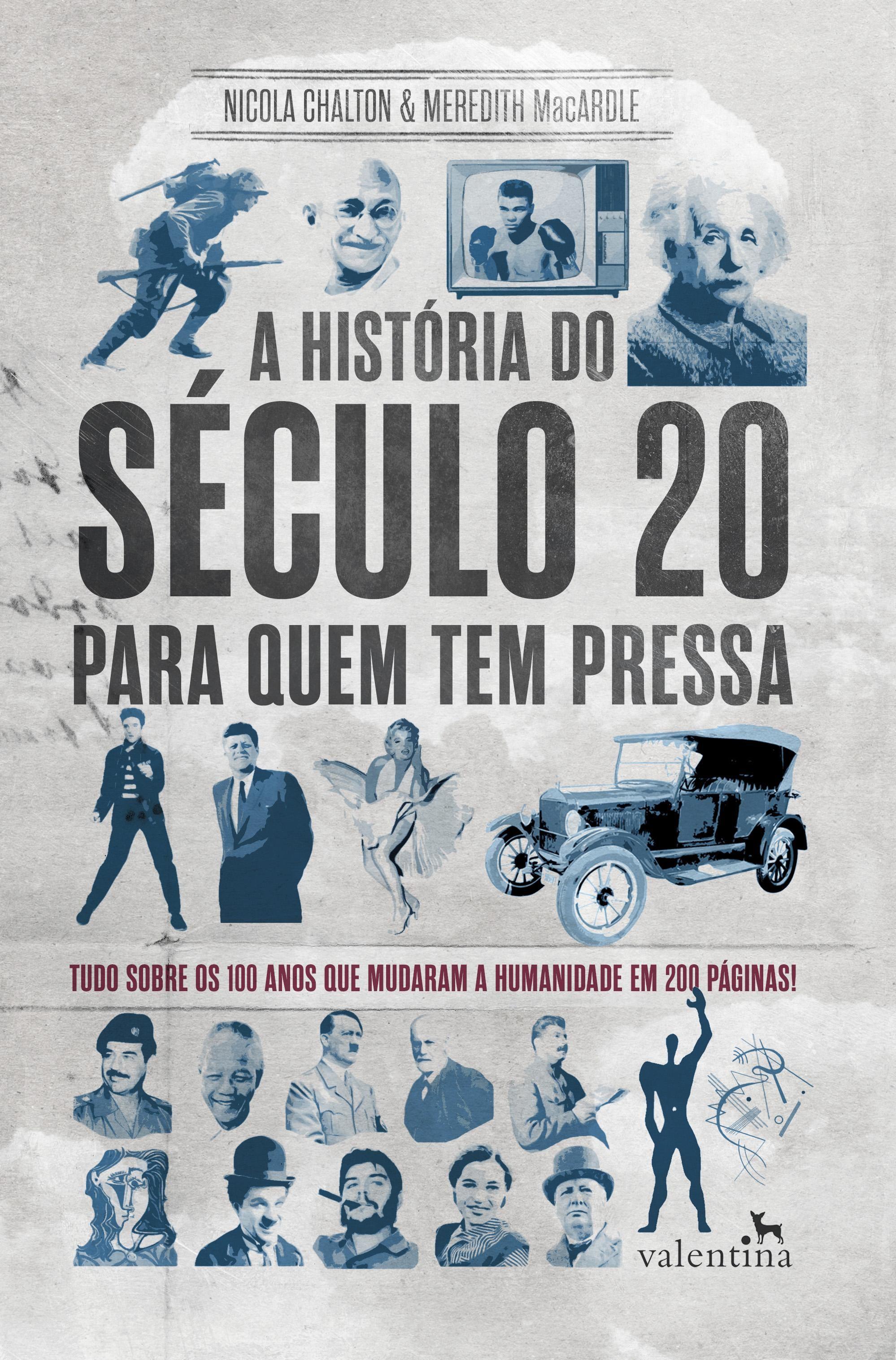 A História do Século 20 para quem Tem Pressa (Foto: Divulgação)