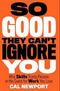 So Good They Can't Ignore You (Foto: Divulgação)