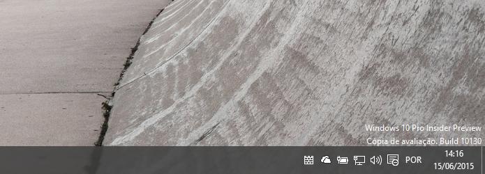 Marca dágua informa que Windows 10 está em desenvolvimento (Foto: Reprodução/Helito Bijora)
