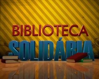 Biblioteca Solidária (Foto: Reprodução)