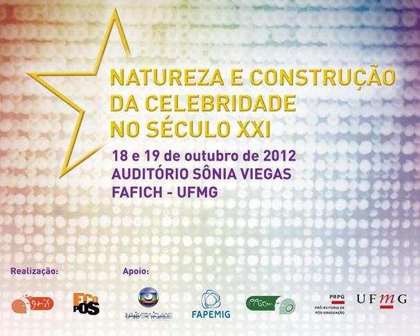 Seminário Natureza e Construção da Celebridade no Século XXI (Foto: Divulgação)