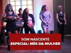 Sinta a Liga, Margaridas e Coco das Manas cantam respeito às mulheres