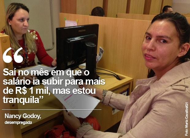 Nancy Godoy - desempregada (Foto: Marta Cavallini/G1)