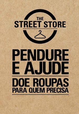 The Street Store (Foto: Divulgação)