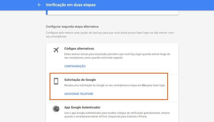 Selecione a opção de solicitação do Google para login de duas etapas mais rápido (Foto: Reprodução/Barbara Mannara) (Foto: Selecione a opção de solicitação do Google para login de duas etapas mais rápido (Foto: Reprodução/Barbara Mannara))