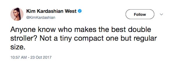 A pergunta de Kim Kardashian em relação ao carrinho de bebê para gêmeos (Foto: Twitter)