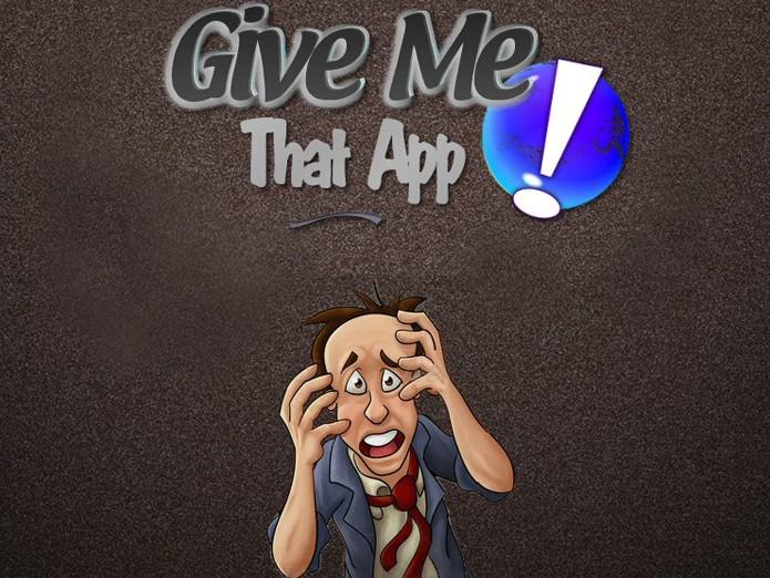 Give Me That App! (Foto: Reprodução/Barbara Mannara)
