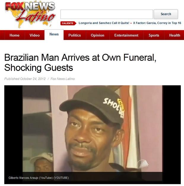 Reportagem da Fox News destaca o caso do brasileiro que foi ao 'próprio' velório na Bahia (Foto: Reprodução)