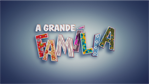 A Grande Famlia