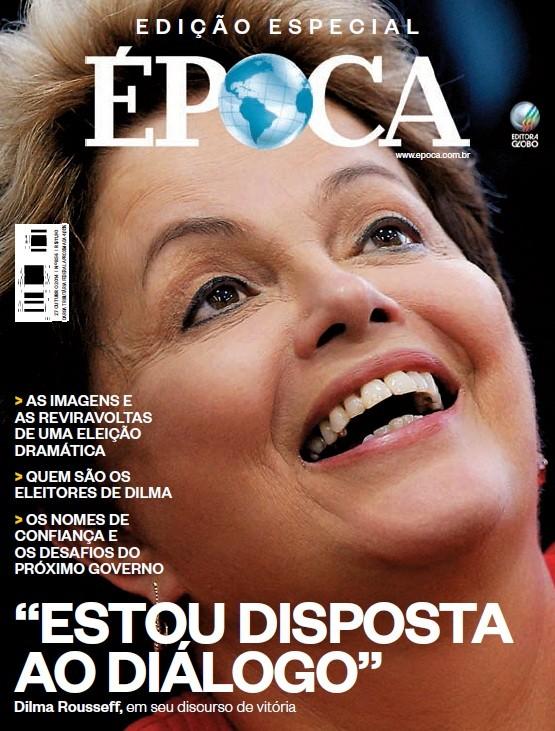 Capa especial de Época quando Dilma Rousseff foi reeleita em 2014 (Foto: Época)