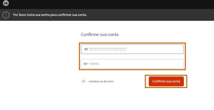 Confirme com o acesso do seu login e senha do Mega (Foto: Reprodução/Barbara Mannara)