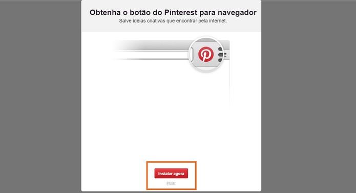 Instale o botão do Pinterest no navegador ou pule essa etapa (Foto: Reprodução/Barbara Mannara)