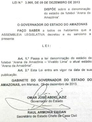 Lei que altera nome da Arena da Amazônia (Foto: Globoespote.com)