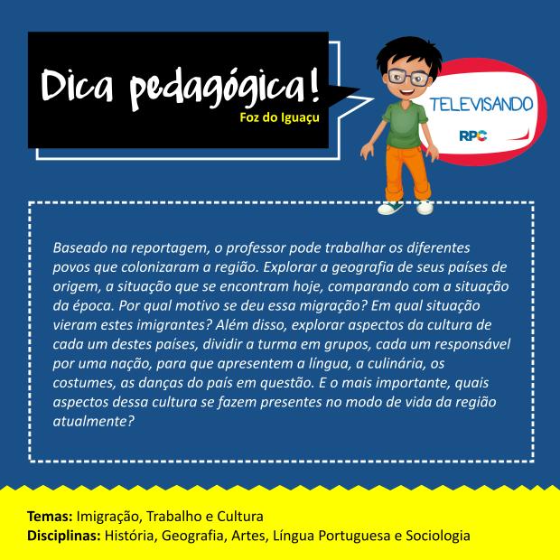 Dicas Pedagógicas - Foz (SITE) (Foto: Divulgação/ RPC)