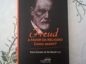 Publicação mostra outro lado do pensamento de Freud (Foto: Karla Daniele de Sá Maciel Luz/Arquivo pessoal)