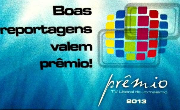 Prêmio TV Liberal de Jornalismo  (Foto: Divulgação)