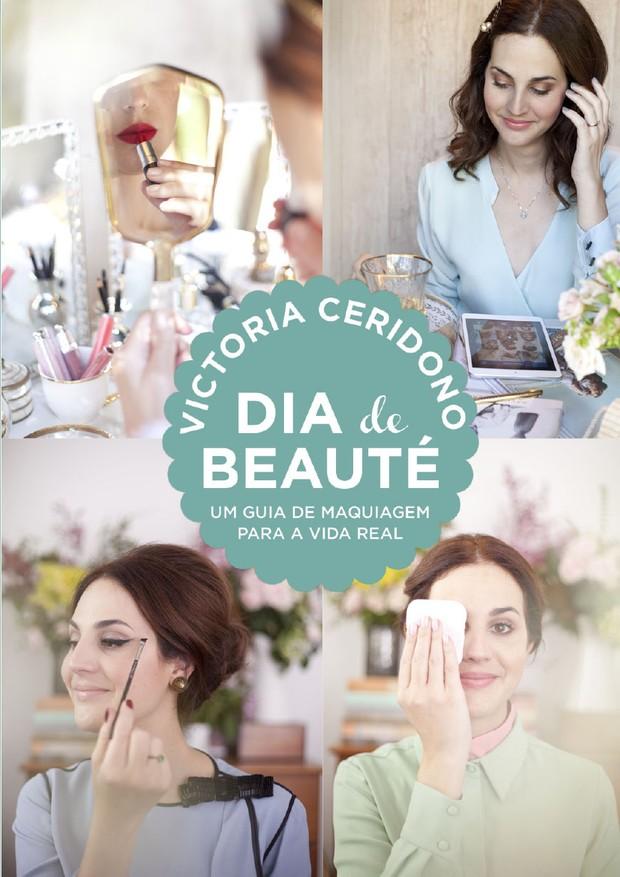 Livro Dia de Beauté, por Vic Ceridono (Foto: Divulgação)
