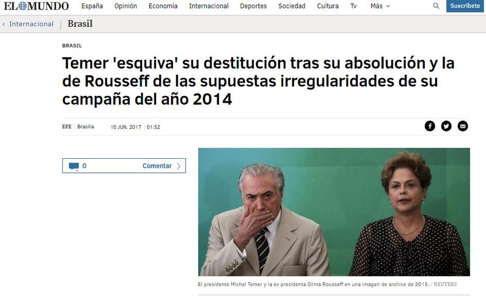 Jornal espanhol 'El Mundo' repercute decisão desta sexta-feira (9)  do TSE (Foto: Reprodução/ El mundo)