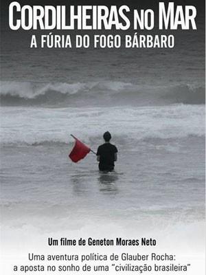 """Documentário """"Cordilheiras no mar"""", do Geneton, sobre Glauber Rocha"""