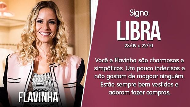 Libra - Flavinha (Foto: Gshow)