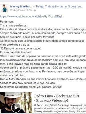 Pedro Lima era chamado de 'Brutão' por Wesley, que em homenagem postada no Facebook cita apelido (Foto: Reprodução/Facebook)