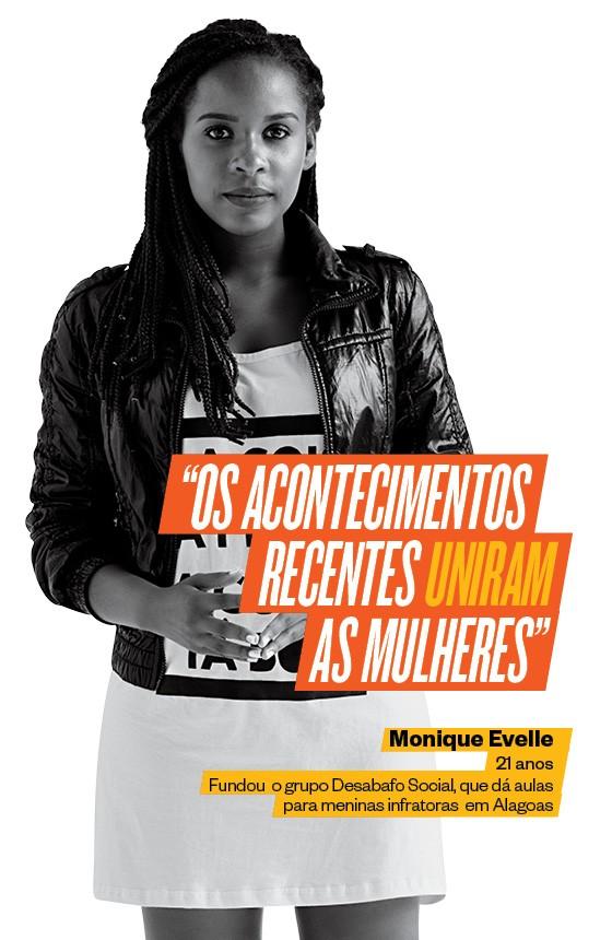 Monique Evelle fundou o grupo Desabafo Social, que dá aulas para meninas infratoras em Alagoas (Foto: Edu Lopes/Click de Gente/ÉPOCA,Produção Daniele Verillo,Makeup Adilson Vital)