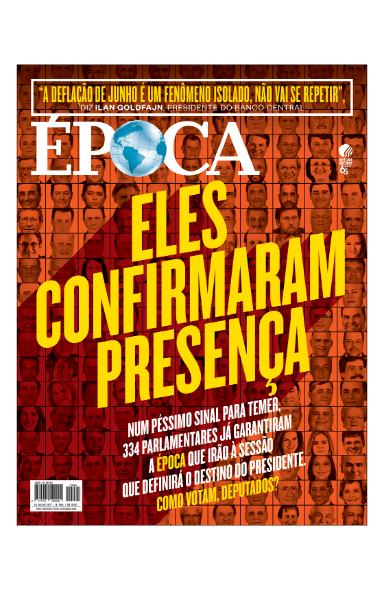 Revista ÉPOCA - capa da edição 994 - Eles confirmaram presença (Foto: Revista ÉPOCA)