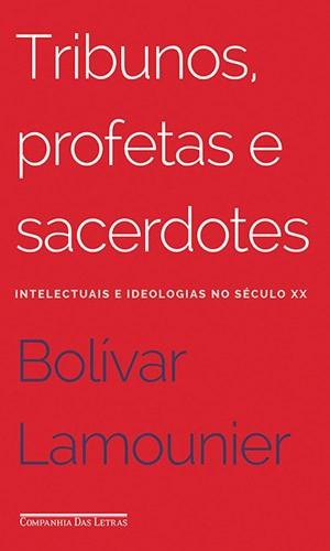 Tribunos, livro de Bolívar Lamounier