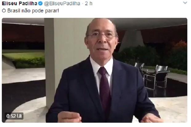 Eliseu Padilha divulga vídeo de apoio ao Temer (Foto: Reprodução Twitter)