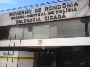 Central de Flagrantes, em Porto Velho (Foto: Suzi Rocha/G1)