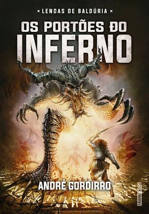 'Os Portões do Inferno', de André Gordirro, aposta na literatura de fantasia com referências pop